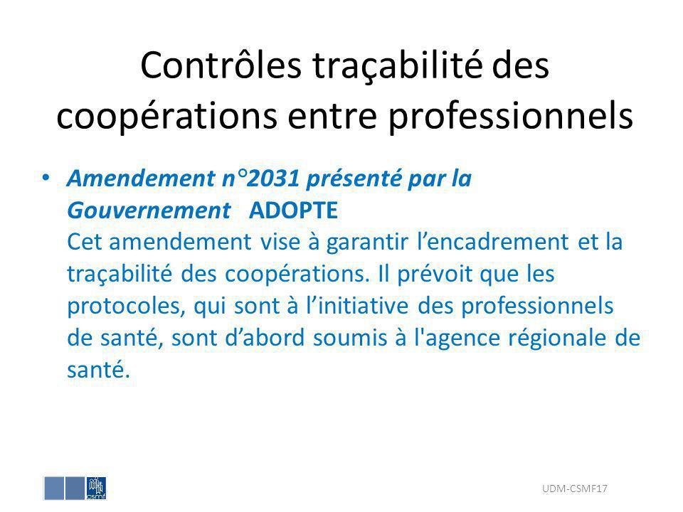 Contrôles traçabilité des coopérations entre professionnels Amendement n°2031 présenté par la Gouvernement ADOPTE Cet amendement vise à garantir lenca