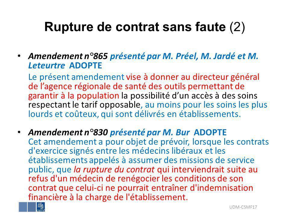 Rupture de contrat sans faute (2) Amendement n°865 présenté par M. Préel, M. Jardé et M. Leteurtre ADOPTE Le présent amendement vise à donner au direc