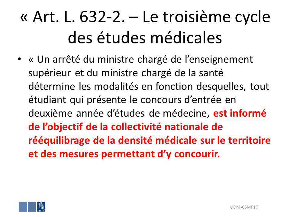 « Art. L. 632-2. – Le troisième cycle des études médicales « Un arrêté du ministre chargé de lenseignement supérieur et du ministre chargé de la santé