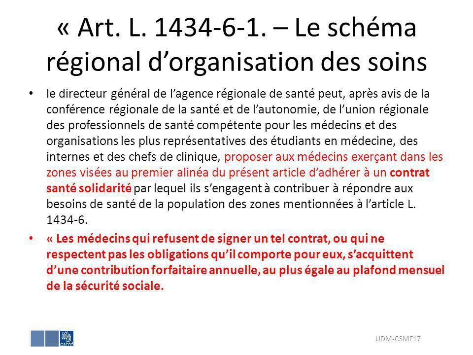 « Art. L. 1434-6-1. – Le schéma régional dorganisation des soins le directeur général de lagence régionale de santé peut, après avis de la conférence