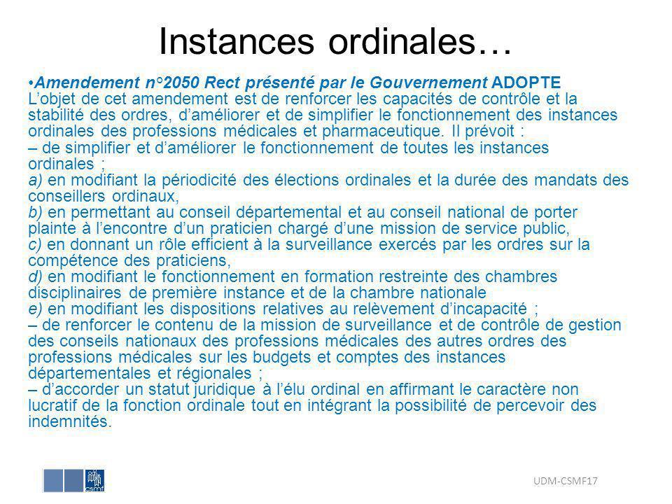 Instances ordinales… Amendement n°2050 Rect présenté par le Gouvernement ADOPTE Lobjet de cet amendement est de renforcer les capacités de contrôle et