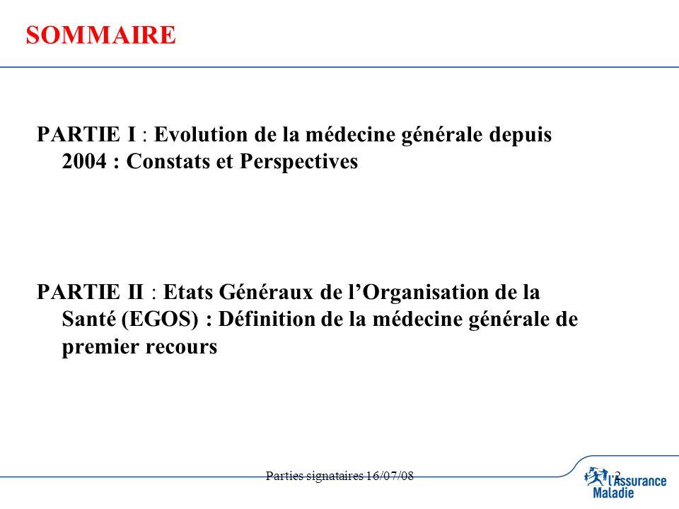 2 SOMMAIRE PARTIE I : Evolution de la médecine générale depuis 2004 : Constats et Perspectives PARTIE II : Etats Généraux de lOrganisation de la Santé (EGOS) : Définition de la médecine générale de premier recours