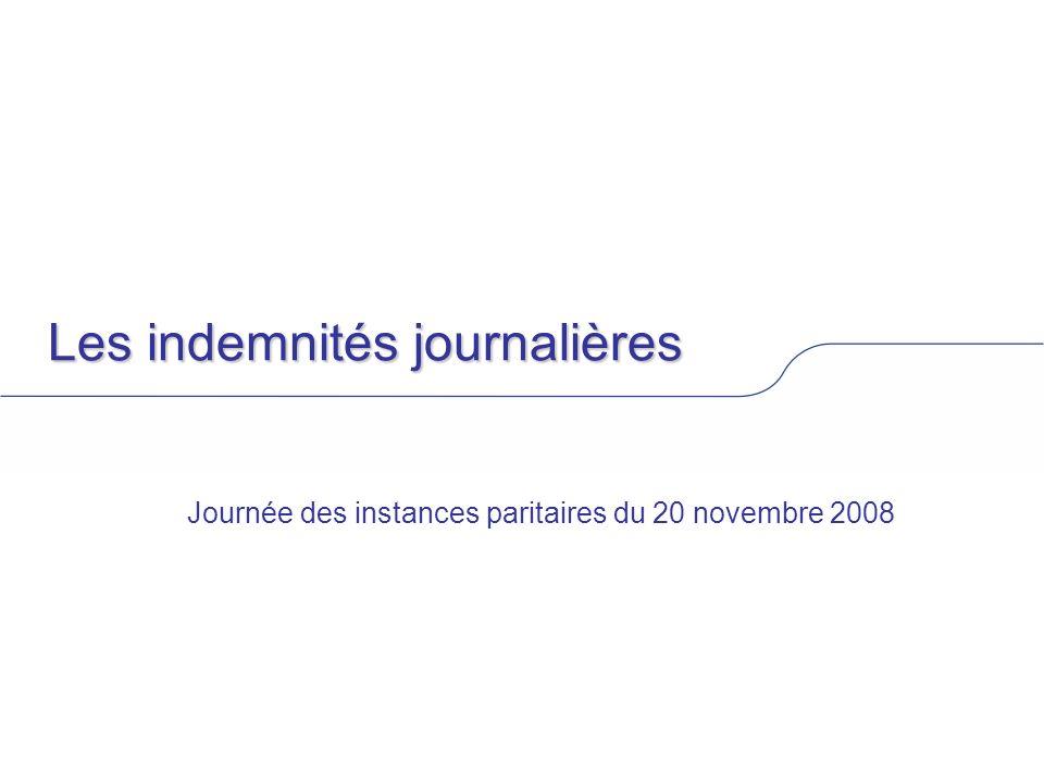 Les indemnités journalières Journée des instances paritaires du 20 novembre 2008