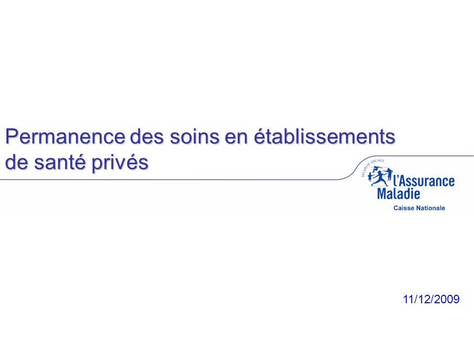 11/12/2009 Permanence des soins en établissements de santé privés