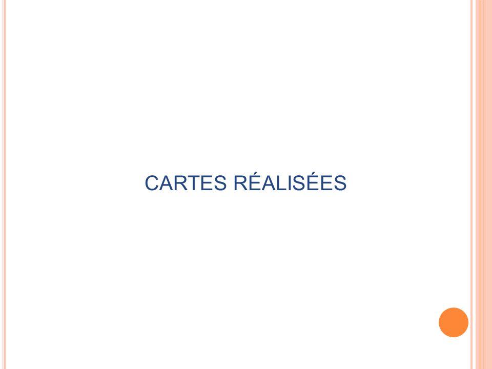 CARTES RÉALISÉES