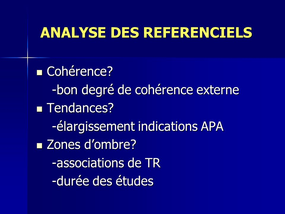 ANALYSE DES REFERENCIELS ANALYSE DES REFERENCIELS Cohérence? Cohérence? -bon degré de cohérence externe -bon degré de cohérence externe Tendances? Ten