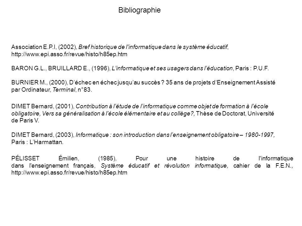 Association E.P.I, (2002), Bref historique de l'informatique dans le système éducatif, http://www.epi.asso.fr/revue/histo/h85ep.htm PÉLISSET Émilien,