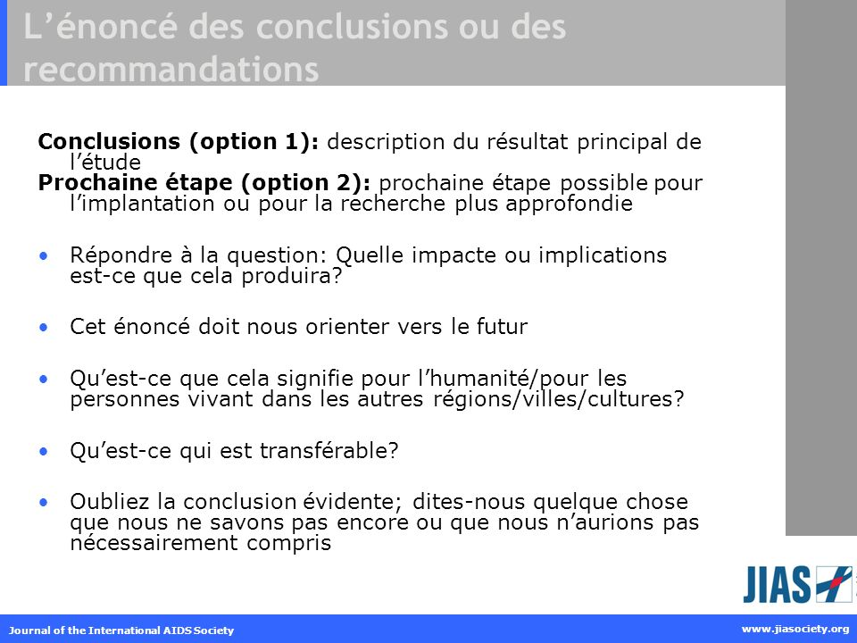 Journal of the International AIDS Society www.jiasociety.org Lénoncé des conclusions ou des recommandations Conclusions (option 1): description du rés
