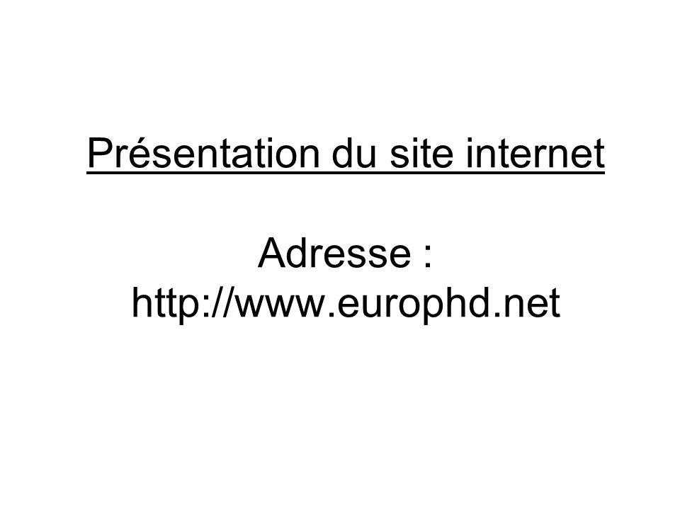 Présentation du site internet Adresse : http://www.europhd.net
