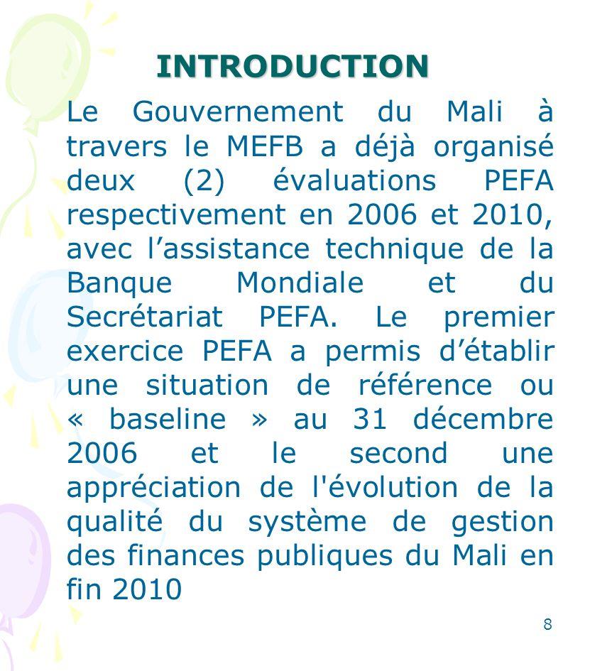 I- RESULTATS DU PEFA 2010 Les résultats du PEFA en 2006 ont permis de savoir globalement que le Mali dispose dun système de GFP relativement fiable, bien que de nombreuses améliorations soient encore nécessaires à travers la mise en œuvre des réformes 9