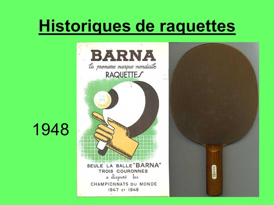 Historiques de raquettes 1948