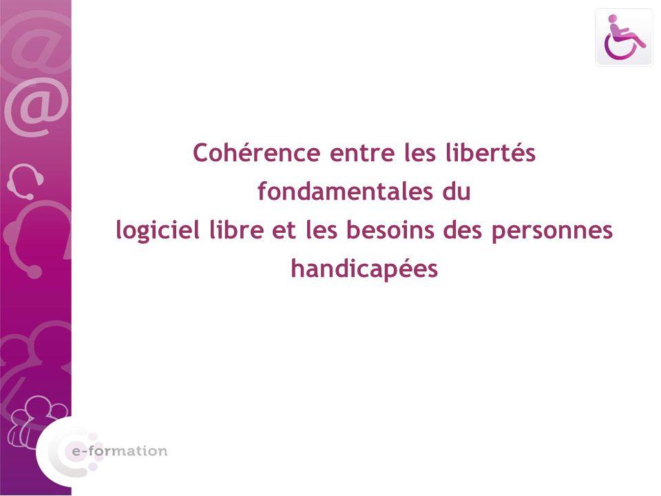 Cohérence entre les libertés fondamentales du logiciel libre et les besoins des personnes handicapées