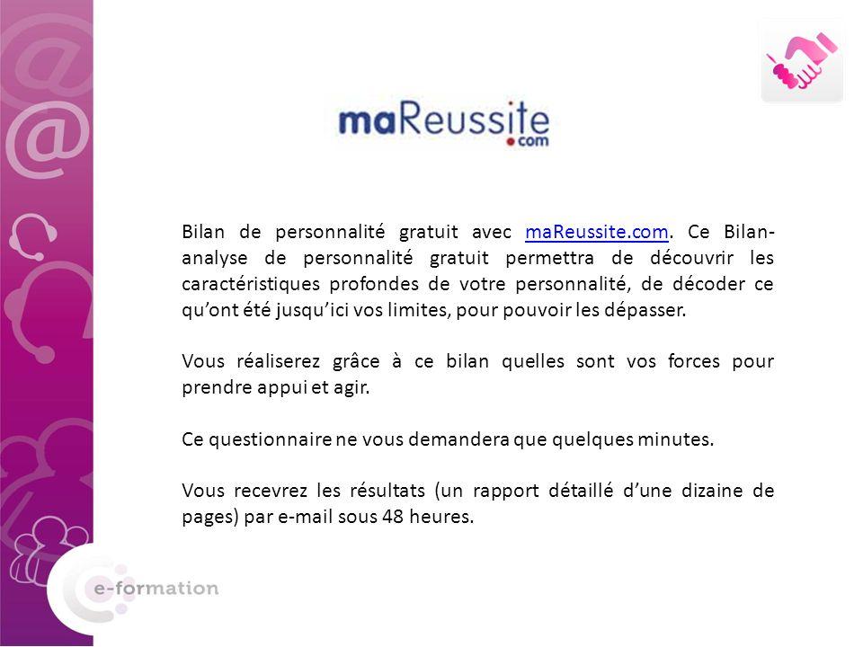Bilan de personnalité gratuit avec maReussite.com. Ce Bilan- analyse de personnalité gratuit permettra de découvrir les caractéristiques profondes de
