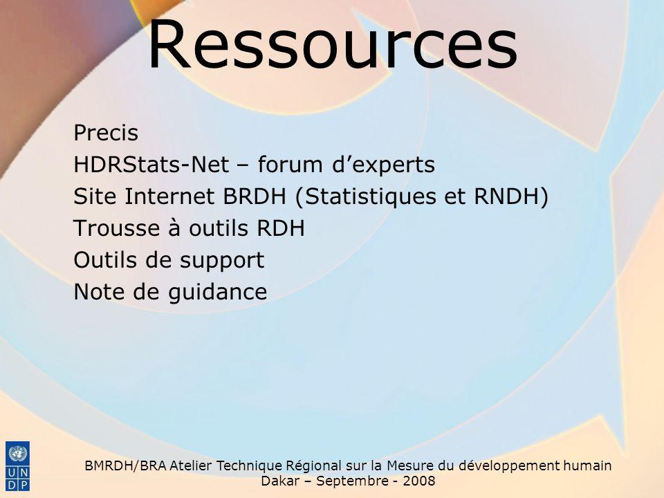 Ressources Precis HDRStats-Net – forum dexperts Site Internet BRDH (Statistiques et RNDH) Trousse à outils RDH Outils de support Note de guidance BMRD