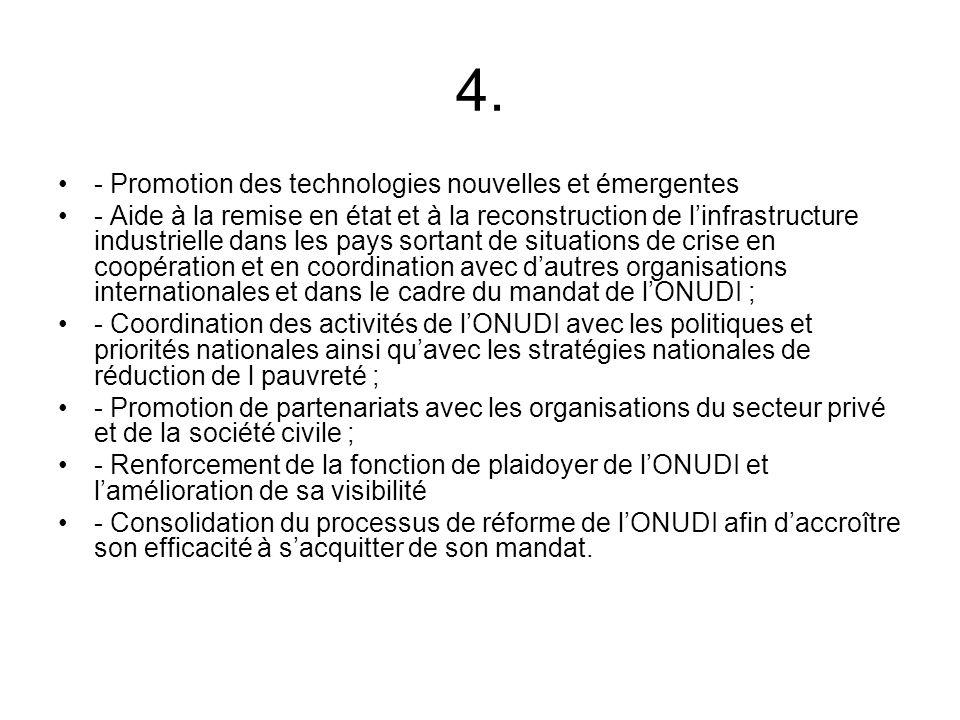 4. - Promotion des technologies nouvelles et émergentes - Aide à la remise en état et à la reconstruction de linfrastructure industrielle dans les pay