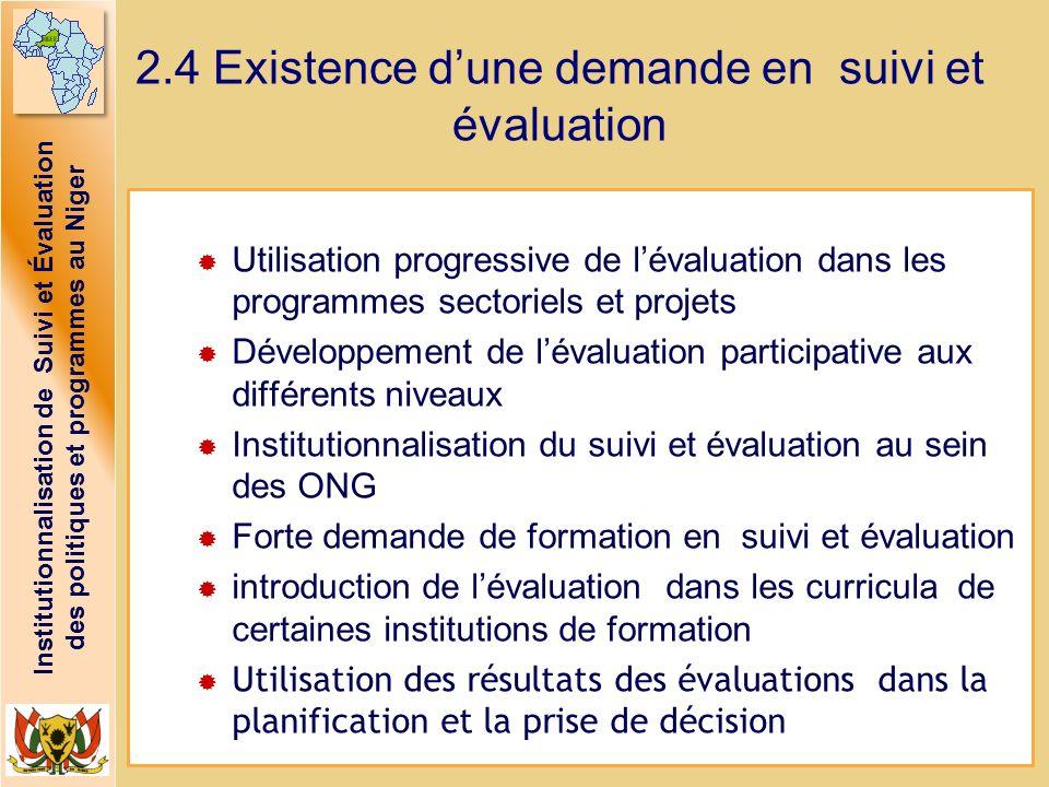 Institutionnalisation de Suivi et Évaluation des politiques et programmes au Niger Utilisation progressive de lévaluation dans les programmes sectorie