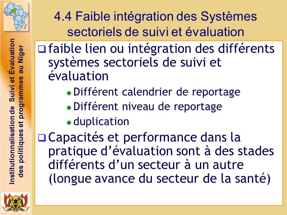 Institutionnalisation de Suivi et Évaluation des politiques et programmes au Niger faible lien ou intégration des différents systèmes sectoriels de su