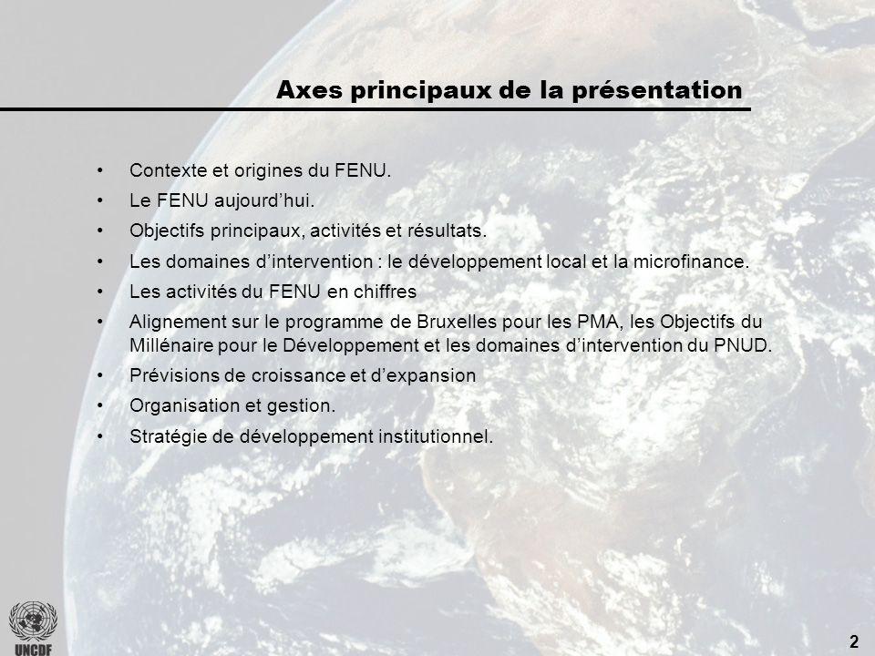 2 Contexte et origines du FENU.Le FENU aujourdhui.