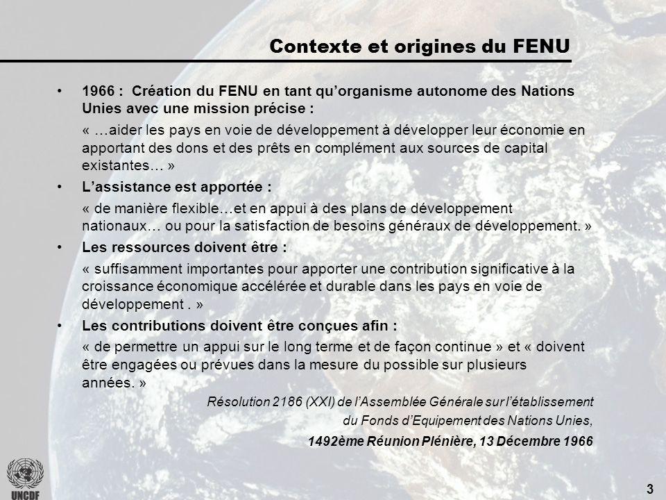 2 Contexte et origines du FENU. Le FENU aujourdhui.