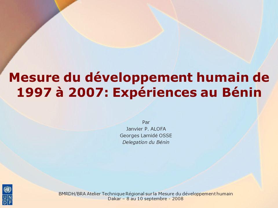 Mesure du développement humain de 1997 à 2007: Expériences au Bénin Par Janvier P.
