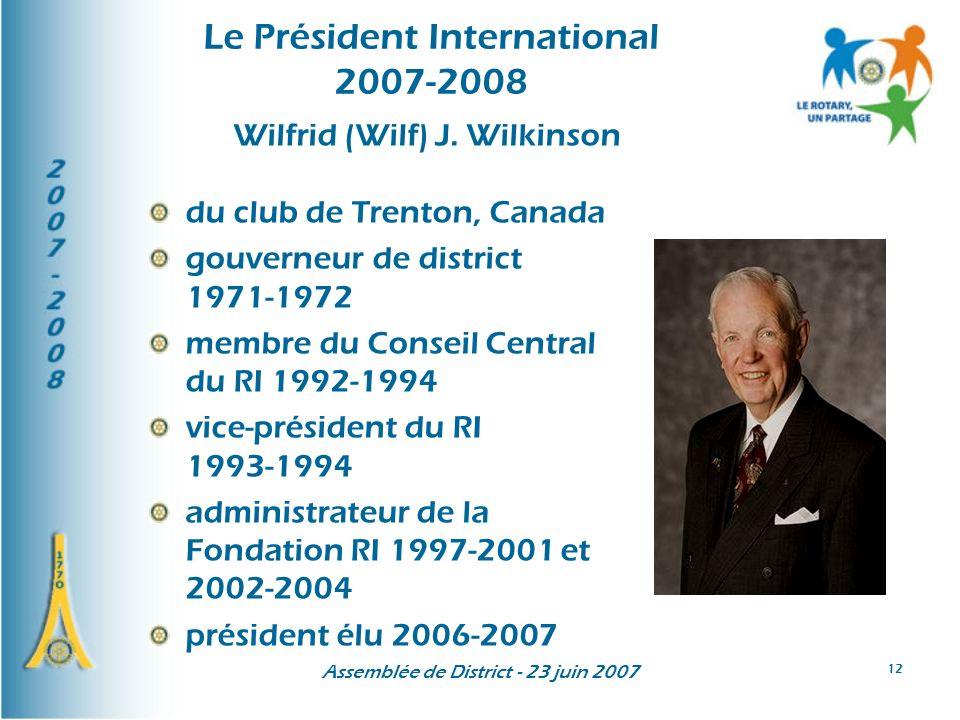 Assemblée de District - 23 juin 2007 12 Wilfrid (Wilf) J.
