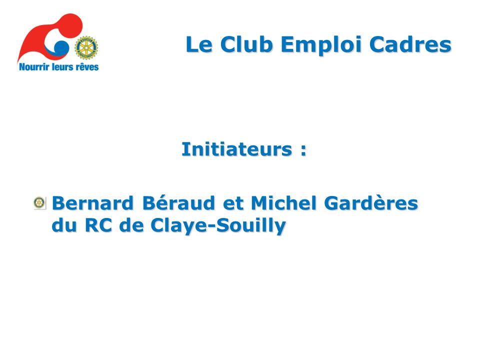 Le Club Emploi Cadres Initiateurs : Bernard Béraud et Michel Gardères du RC de Claye-Souilly
