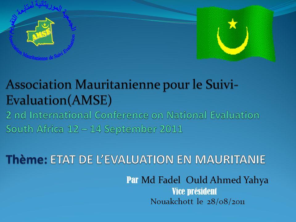 Par Md Fadel Ould Ahmed Yahya Vice président Nouakchott le 28/08/2011