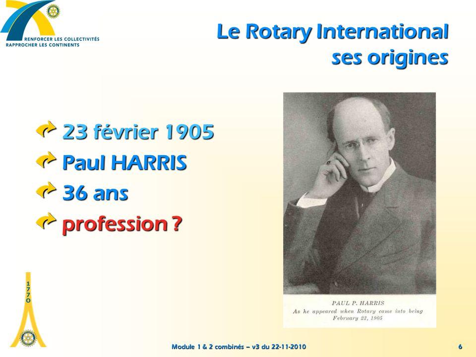 Module 1 & 2 combinés – v3 du 22-11-2010 Stratégie du Rotary International et du district 1770 Version du 20 mai 2010 47