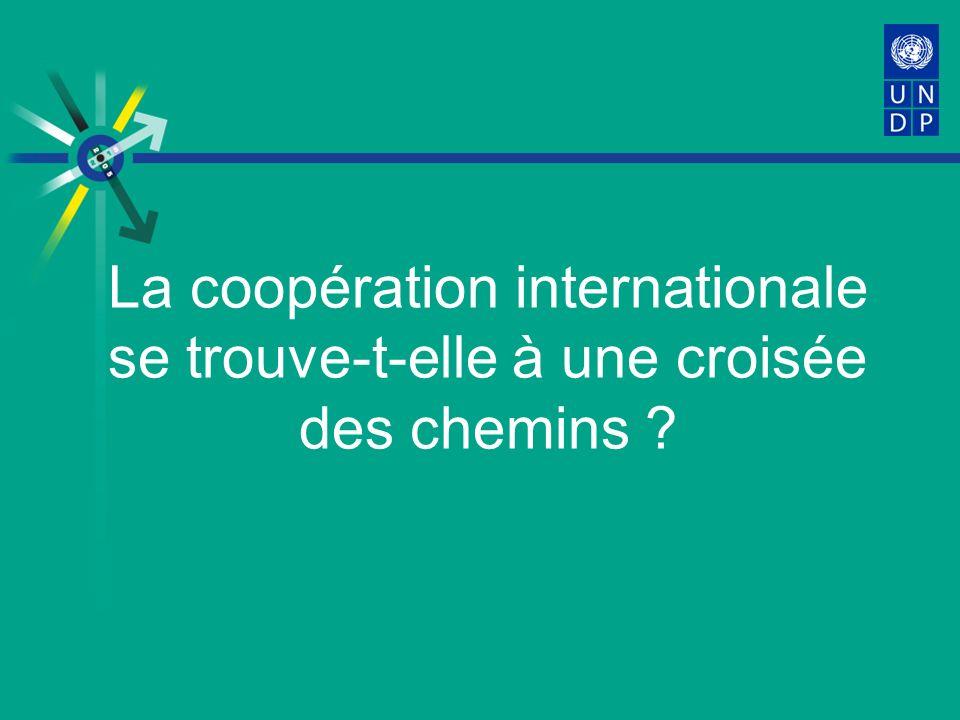 La coopération internationale se trouve-t-elle à une croisée des chemins