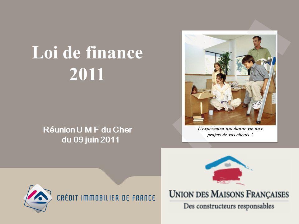 Loi de finance 2011 Lexpérience qui donne vie aux projets de vos clients .
