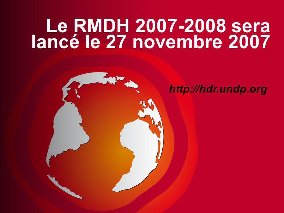 Le RMDH 2007-2008 sera lancé le 27 novembre 2007 http://hdr.undp.org