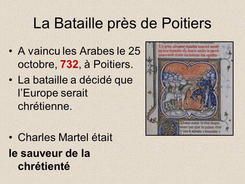 La Bataille près de Poitiers A vaincu les Arabes le 25 octobre, 732, à Poitiers.