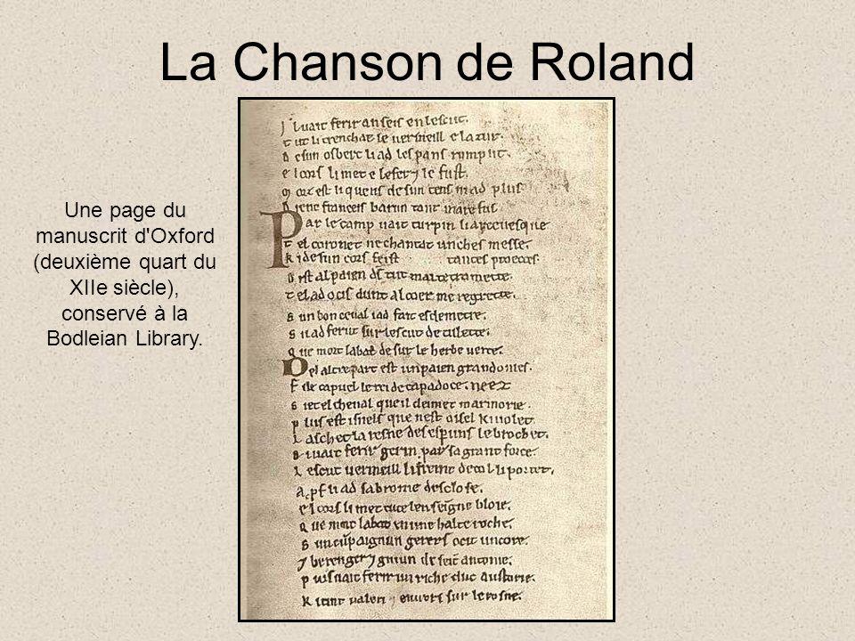 La Chanson de Roland Une page du manuscrit d Oxford (deuxième quart du XIIe siècle), conservé à la Bodleian Library.