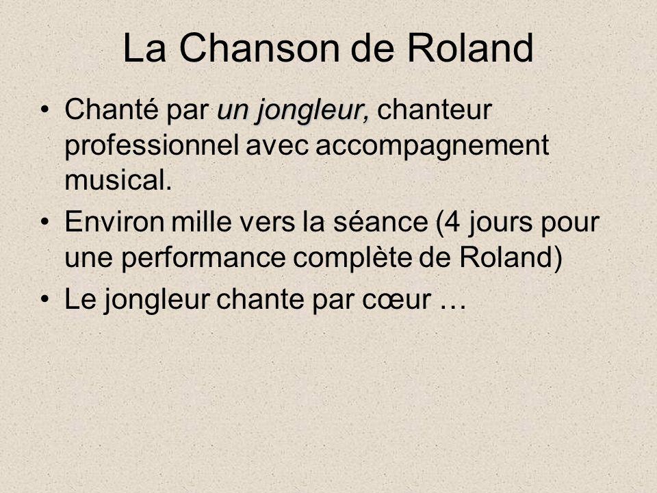 La Chanson de Roland un jongleur,Chanté par un jongleur, chanteur professionnel avec accompagnement musical.