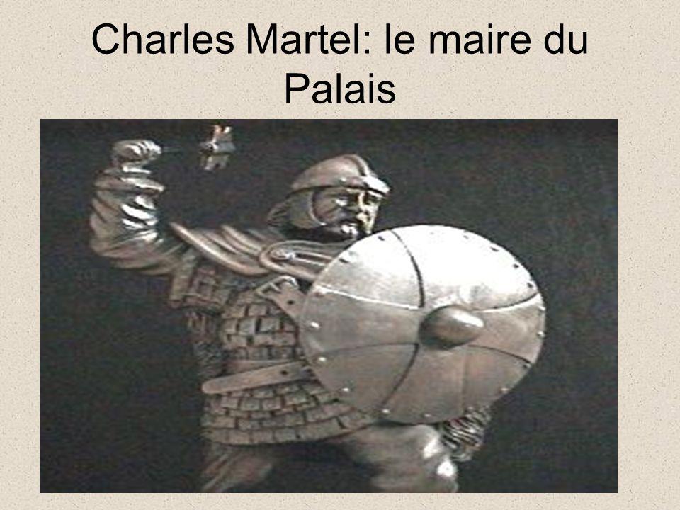 Charles Martel Son arme favorite est un martel / marteau.