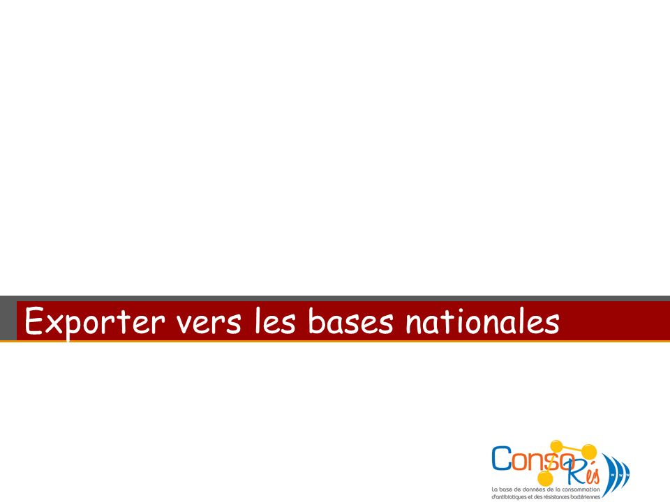 Exporter vers les bases nationales