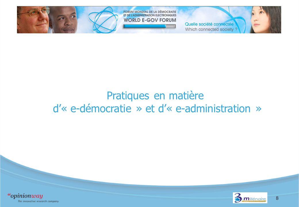 8 Pratiques en matière d« e-démocratie » et d« e-administration »