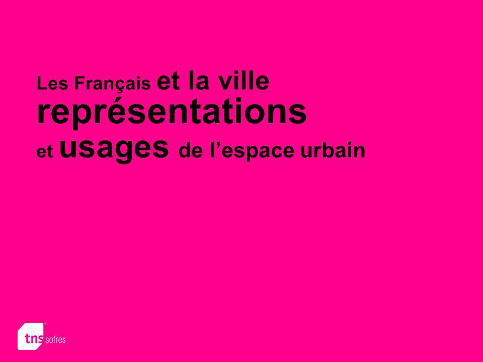 Les Français et la ville représentations et usages de lespace urbain