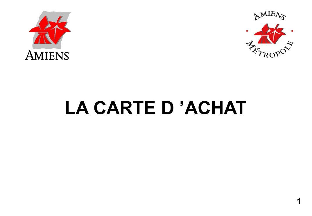 1 LA CARTE D ACHAT
