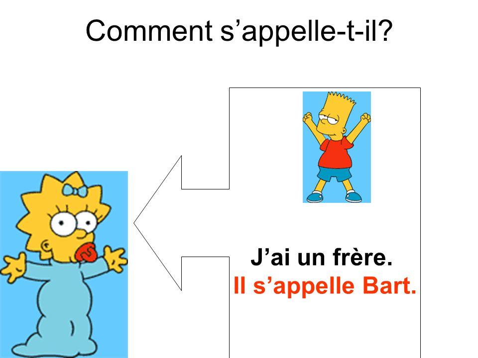 Il sappelle Bart. Comment sappelle-t-il?