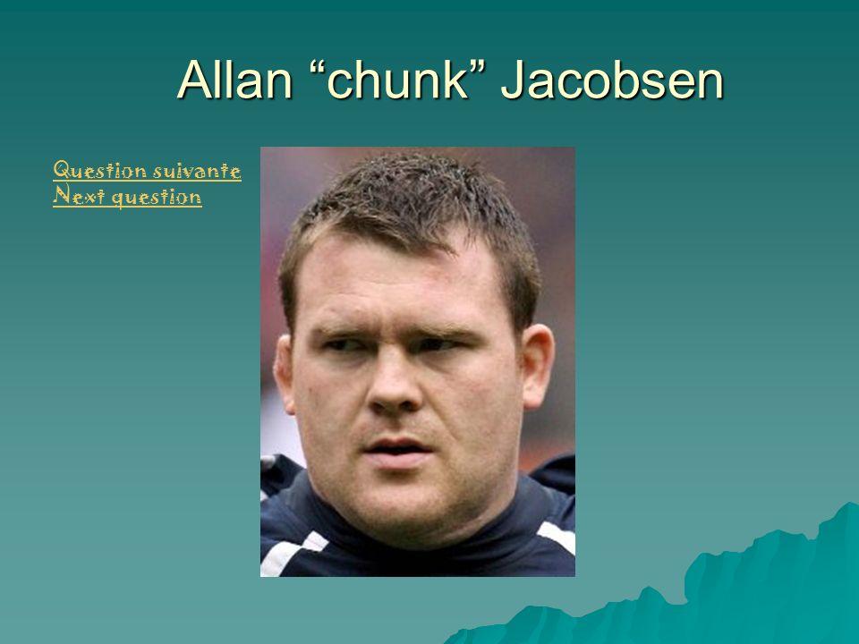 Allan chunk Jacobsen Question suivante Next question