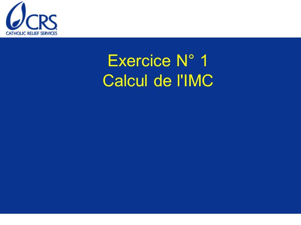 Exercice N° 1 Calcul de l'IMC