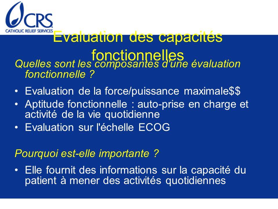 Evaluation des capacités fonctionnelles Quelles sont les composantes d'une évaluation fonctionnelle ? Evaluation de la force/puissance maximale$$ Apti