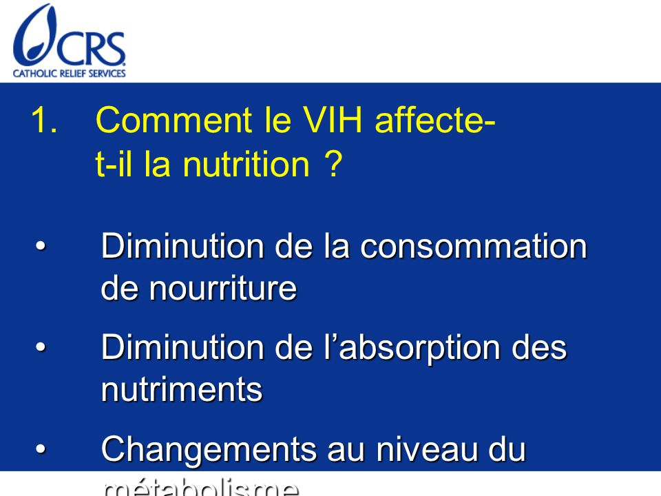 1.Comment le VIH affecte- t-il la nutrition .