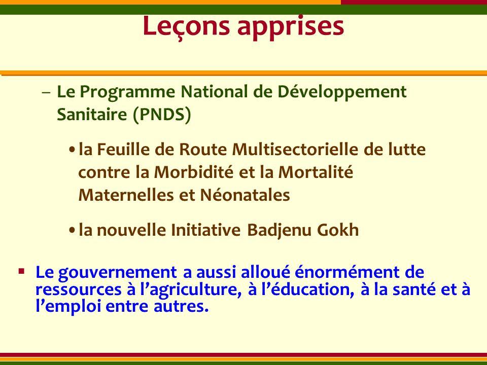 Leçons apprises –Le Programme National de Développement Sanitaire (PNDS) la Feuille de Route Multisectorielle de lutte contre la Morbidité et la Morta