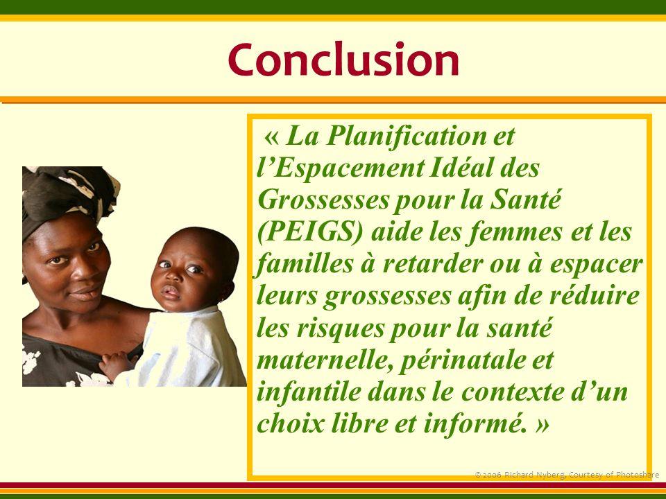 « La Planification et lEspacement Idéal des Grossesses pour la Santé (PEIGS) aide les femmes et les familles à retarder ou à espacer leurs grossesses