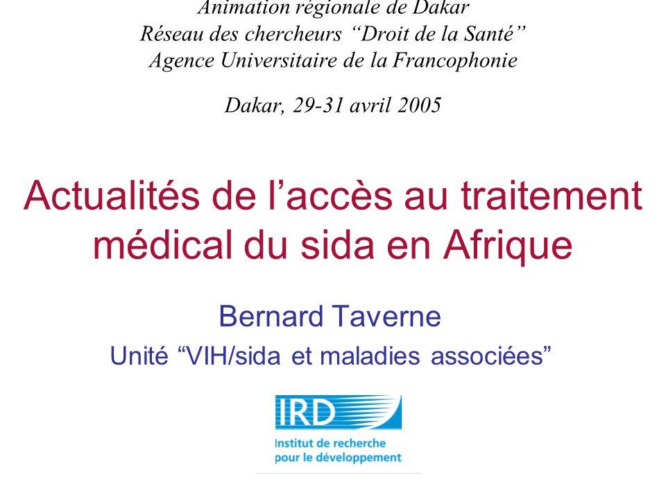 Animation régionale de Dakar Réseau des chercheurs Droit de la Santé Agence Universitaire de la Francophonie Dakar, 29-31 avril 2005 Actualités de lac