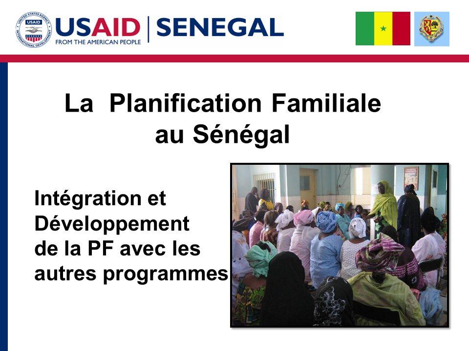 Intégration et Développement de la PF avec les autres programmes La Planification Familiale au Sénégal