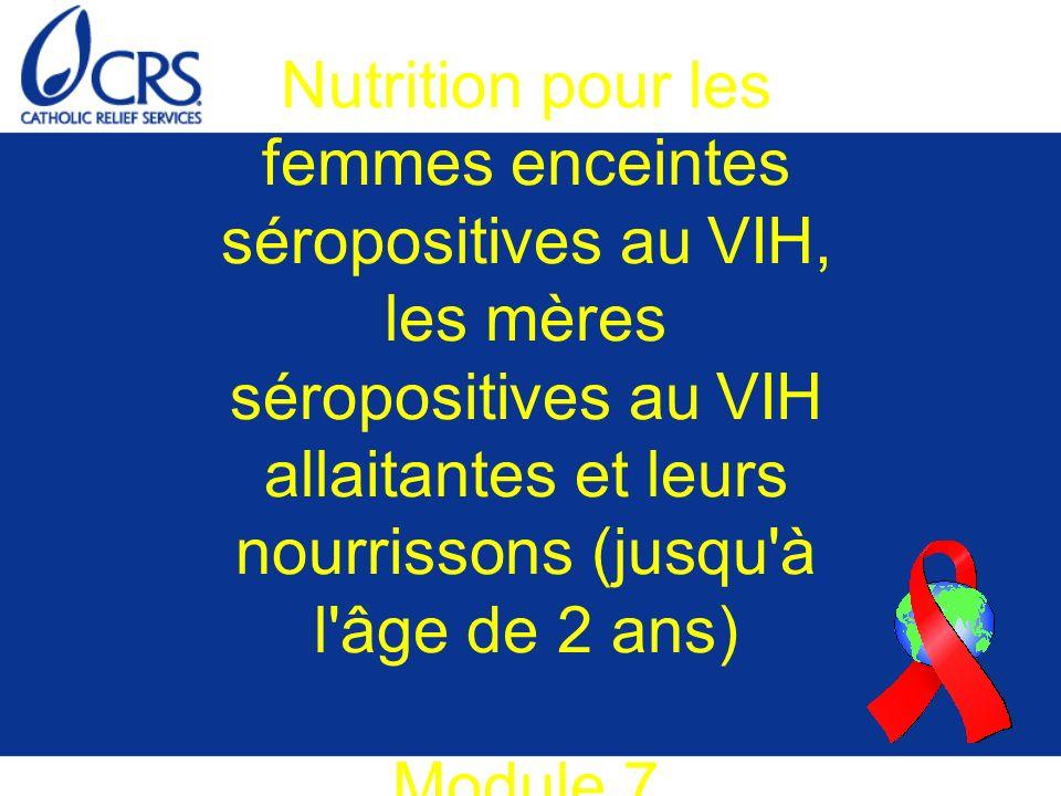 Nutrition pour les femmes enceintes séropositives au VIH, les mères séropositives au VIH allaitantes et leurs nourrissons (jusqu'à l'âge de 2 ans) Mod