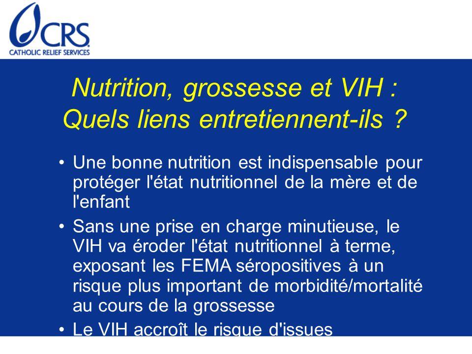 Nutrition, grossesse et VIH : Quels liens entretiennent-ils ? Une bonne nutrition est indispensable pour protéger l'état nutritionnel de la mère et de